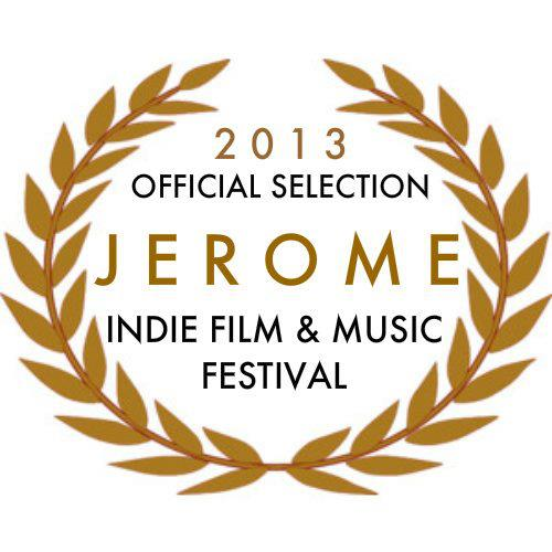 Jerome Indie Film & Music official selection